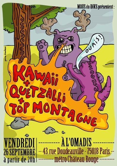 Quetzalli + Kawaii + Top Montagne